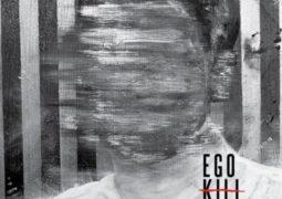 Ego Kill Talent: lançando seu primeiro álbum nas plataformas digitais