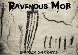 """Ravenous Mob: novo EP """"Unholy Secrets"""" liberado para audição completa no YouTube"""