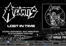 """Atlantis: Novo single, """"Lost in Time"""", já está disponível, confira"""