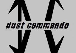 """Dust Commando: """"O maior desafio de todos é sobreviver num cenário onde pagar às bandas é mais que um desafio para os produtores"""""""