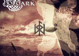 """Holdark: banda revela capa e anuncia lançamento de """"Fly My Ravens"""" em CD"""
