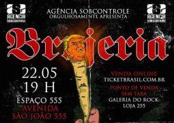 Brujeria: Informações sobre o show em São Paulo