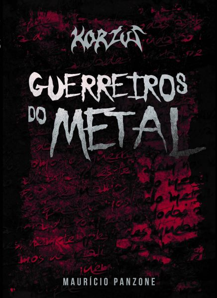 """Korzus lançará livro """"Guerreiros do Metal"""" com tarde de autógrafos na Woodstock Discos"""